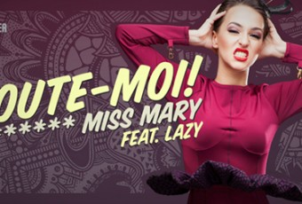 ecoute-moi miss mary lazy