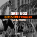 Drei Ros - Girls Everywhere (ft. DJ Fridaze) (Itunes Cover)