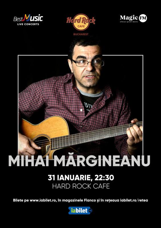 {focus_keyword} Concert Mihai Margineanu la Hard Rock Cafe pe 31 Ianuarie 34e1ad6f 8b62 4d09 a19f b7148290bc53